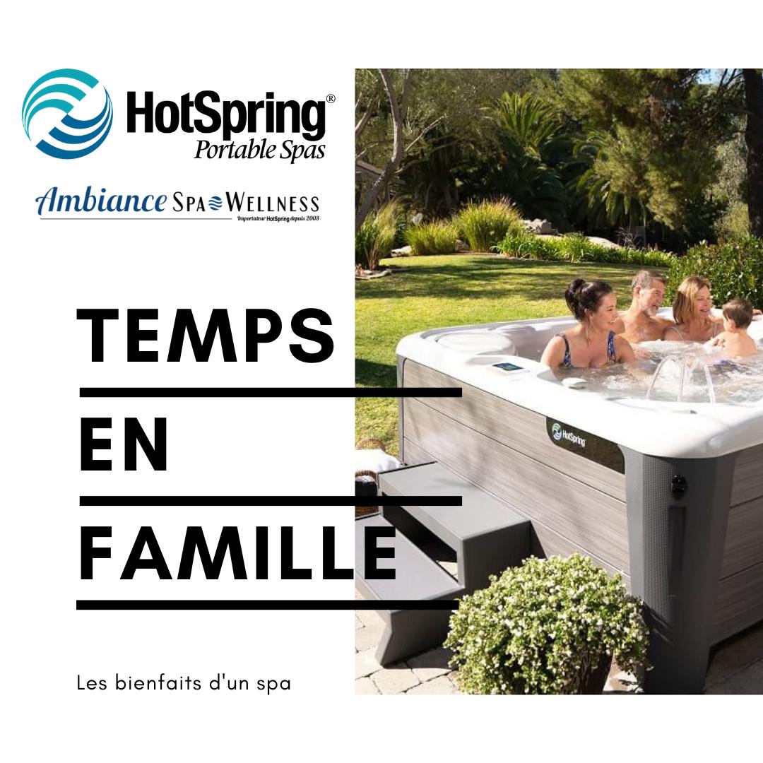 les Spas Hotspring le bien être en famille